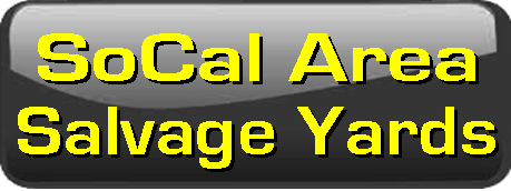 SoCal Area Salvage Yards